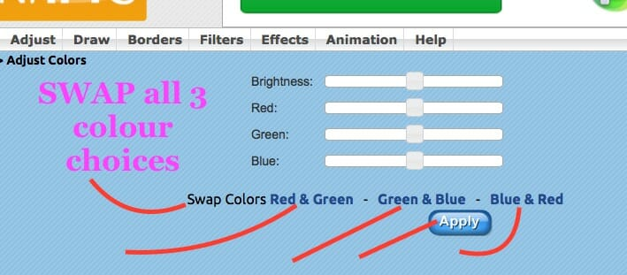 SWAP all 3 colour choices in Adjust Colors(In ADJUST)...then APPLY