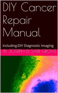 DIY Cancer Repair Manual, Including:DIY Diagnostic Imaging on Amazon Kindle books